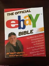The Official ebay Bible : The Most Up-to-Date, Comprehensive How-To Manual...