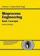FAST SHIP - SHULER KARGI 2e Bioprocess Engineering—Basic Concepts            A99