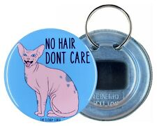 Sphynx No Hair Don't Care Bottle Opener Key Ring Funny Cat Gifts and Accessories