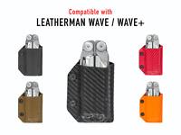 Clip & Carry Kydex Multitool Sheath - Leatherman WAVE / WAVE+ PLUS - USA Made