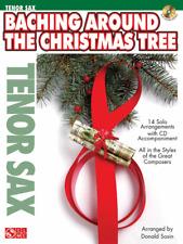 """Baching Around the Christmas Tree"" Tenor Sax Music Book/Cd W/Piano Acc-New-Sale"