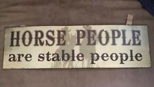 Metal Sign Horse People Are Stable People