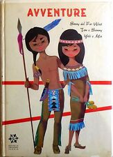 COLLANA ANNI VERDI N.2 1964 EDIZIONI GIROTONDO AVVENTURE SONNY DEL FAR WEST