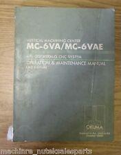Okuma Vmc Mc-6Va Mc-6Vae Osp5000M-G Cnc Operation & Maintenance Manual 3rd Ed