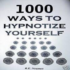1000 WAYS TO HYPNOTIZE YOURSELF Book Hypnosis !!!!!!!!!