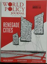 World Policy Journal Summer 2016 Renegade Cities Sex & Islam FREE SHIPPING sb