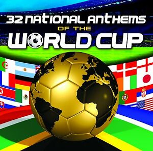 32 NATIONAL ANTHEMS OF THE WORLD CUP FOOTBALL SONGS CD ENGLAND GERMANY USA +MORE