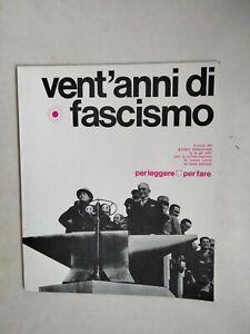 Libretto Per leggere per fare Vent'anni di Fascismo 1977