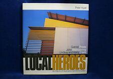 Local Heroes: Architects of the Sunshine Coast by Peter Hyatt (Hardback, 2000)