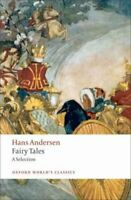 Hans Andersen's Fairy Tales A Selection by Hans Christian Andersen 9780199555857