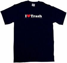 I heart (Love) Trash Men's Tee Shirt Small-6XL 12 Colors S/S L/S or Sleeveless