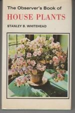 The Observer's Book of House Plants - HC 1973 - Stanley B. Whitehead