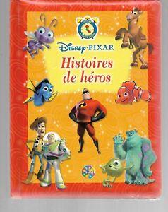Histoires de Héros / FRENCH Language Edition / Disney Pixar / Hardcover 2006