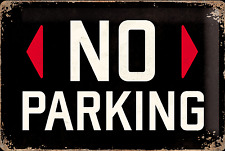 Nostalgic Art NO PARKING Blechschild 20 x 30 *