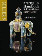 Miller's Antiques Handbook & Price Guide 2016-2017 - New Book Miller, Judith