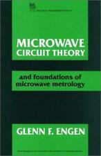 Microwave Circuit Theory: And Foundations of Microwave Metrology (IEEE