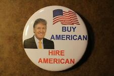 """"""" BUY AMERICAN HIRE AMERICAN """" 2.25"""" LARGE PINBACK BUTTON/PIN--NEW"""