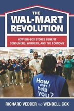 The The Wal-Mart Revolution: How Big-Box Stores Be