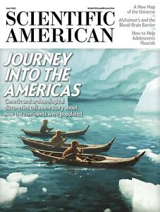 SCIENTIFIC AMERICAN #5 VOLUME 324 MAY 2021 / JOURNEY INTO THE AMERICAS