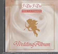 I Do I Do the ultimate wedding album CD