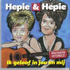 Hepie&Hepie-Ik Geloof In Jouw En Mij cd single