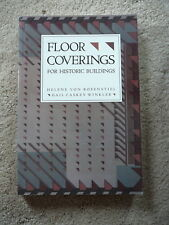 FLOOR COVERINGS FOR HISTORIC BUILDINGS - VON ROSENSTIEL & WINKLER - 1988 PBK EX