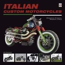 LIVRE : ITALIAN CUSTOM MOTORCYCLES (moto italien personnalisé,chopper,vintage