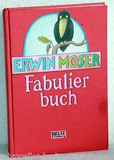 Erwin Moser - FABULIER BUCH