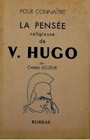 CHARLES LECOEUR la pensée religieuse de V. HUGO 1951++