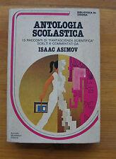 ISAAC ASIMOV: Antologia scolastica  p. e. 1980  Biblioteca di Urania 6