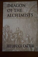 Dragon Of The Alchemists by Frederick Carter