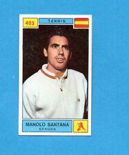 CAMPIONI SPORT 1969-70-PANINI-Figurina n.403- SANTANA -SPAGNA-TENNIS-Rec