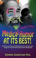 Medical Humor at Its BEST!: Real Funny Doctor And Philosopher Who Will Make You