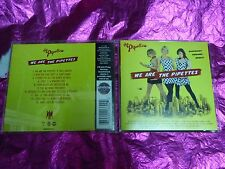 THE PIPETTES : WE ARE THE PIPETTES : (CD, 16 TRACKS, 2007)