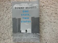 One State, Two States : Resolving the Israel/Palestine Conflict by Benny...
