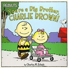 You're a Big Brother, Charlie Brown! (Peanuts) - Paperback NEW Schulz, Charles 1