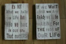 WOOD SIGN ,HANGING,DISTRESSED LOOK,CHOICE OF 2 LIFE QUOTES ,SHABBY CHIC  ,
