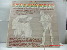 STEPPENWOLF -(LP)- EARLY - RECORDED LIVE AT THE MATRIX IN SAN FRAN` -  5/14/1967