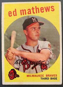 1959 Topps Ed Mathews Baseball Card #450 (EX-EX+) *Milwaukee Braves HOF