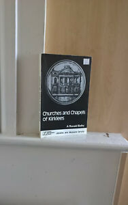 Churches and Chapels of Kirklees; by A Ronald Bielby