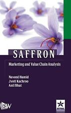 Saffron Marketing and Value Chain Analysis by Jyoti El Al Kachroo Hardcover Book