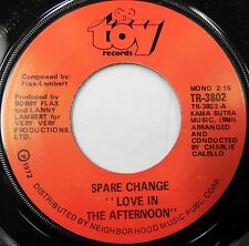 Spare Change 1972 Sunshine Pop Rock 45 Love In The Afternoon on TOY LBL. HEAR