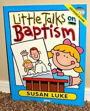 LITTLE TALKS ON BAPTISM by SUSAN LUKE 2000 1STED LDS MORMON F.H.E. PB
