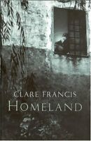 Homeland By Clare Francis. 9780333908143