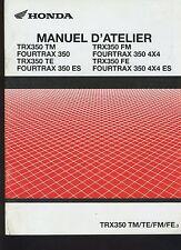 (27B) REVUE TECHNIQUE MANUEL HONDA TRX350TM/TE/FM/FE FOURTRAX350/ES/FE/4X4/4X4ES