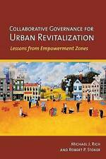 Collaborative Governance for Urban Revitalization, Rich, Michael J., Very Good,