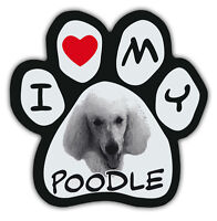 Picture Paws | Dog Paw Shaped Magnets: I LOVE MY POODLE | Car Magnet