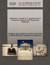 Shepherd v. Hunter U.S. Supreme Court Transcrip, Adams, Mccormick,
