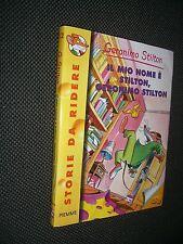 """STORIE DA RIDERE - IL MIO NOME E' STILTON, GERONIMO STILTON N.12  -  OTTIMO """"N"""""""