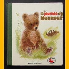 Coll. Premiers Livres LA JOURNÉE DE NOUNOUF Marcelle Vérité Romain Simon 1969